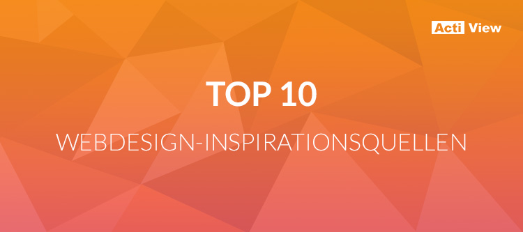 Top 10 Webdesign-Inspirationsquellen