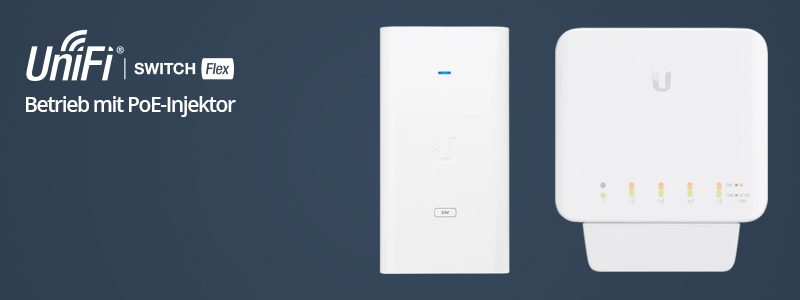 Betrieb des UniFi Switch Flex mit einem PoE-Injektor