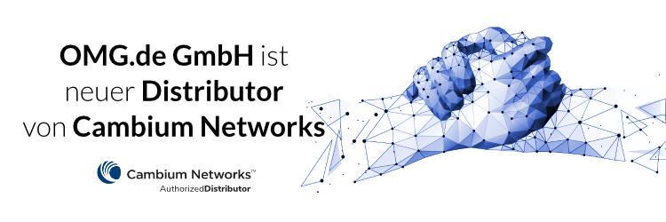 OMG.de GmbH ist neuer Distributor von Cambium Networks